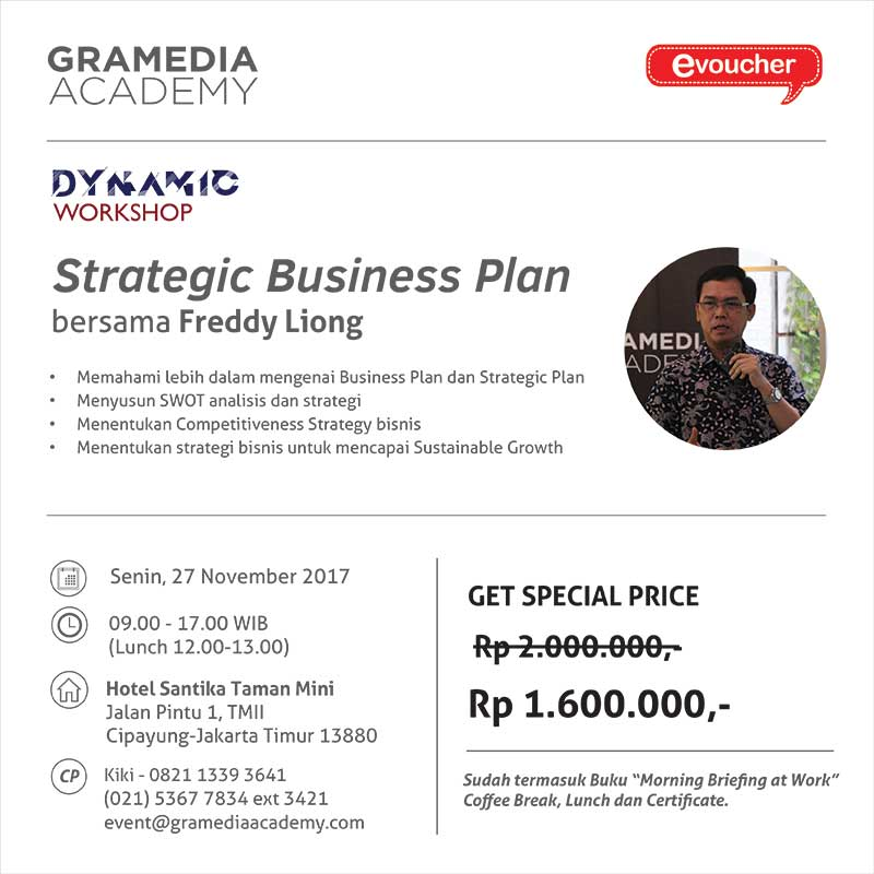 "Dynamic Workshop ""Strategic Business Plan"" bersama dengan Freddy Liong"