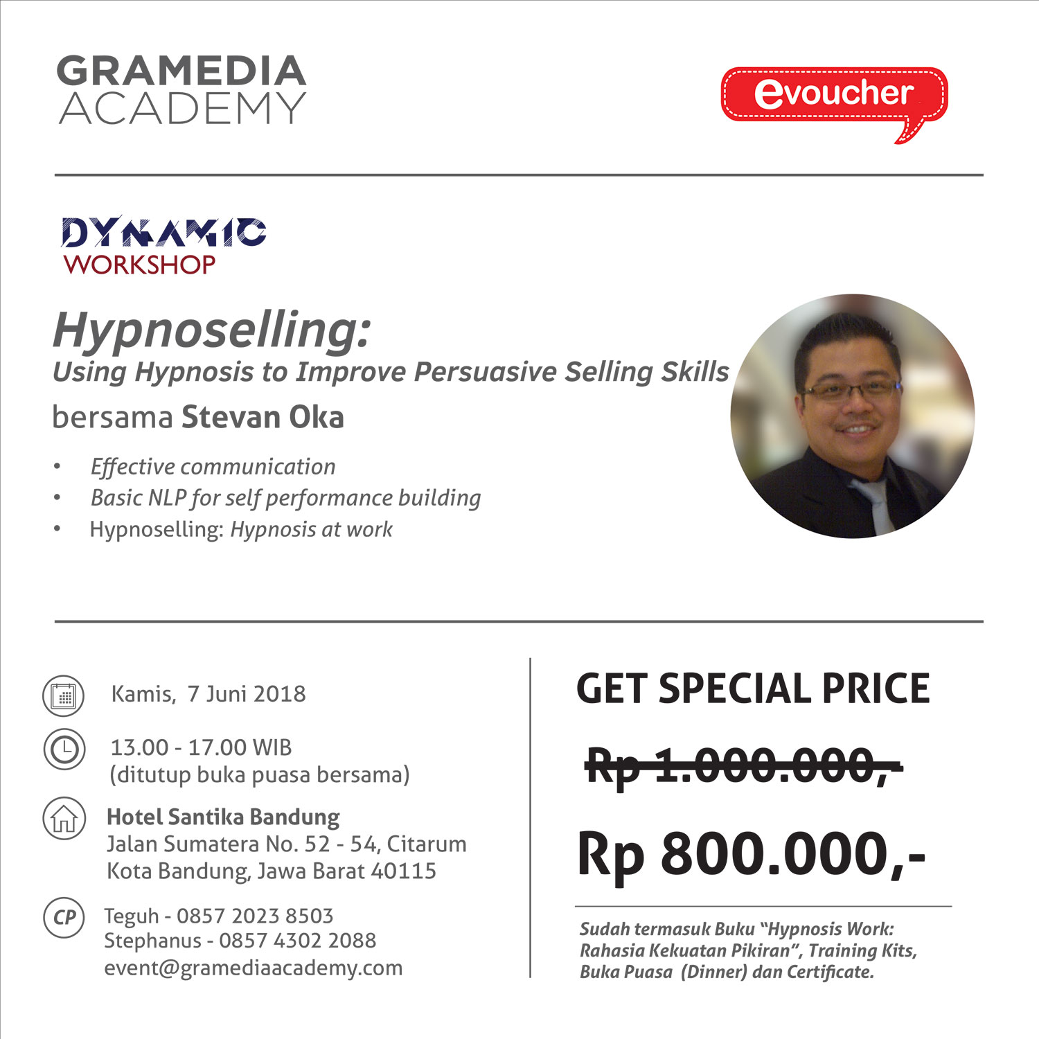 "Dynamic Workshop ""Hypnoselling : Using Hypnosis to Improve Persuasive Selling Skills"" bersama Stevan Oka"
