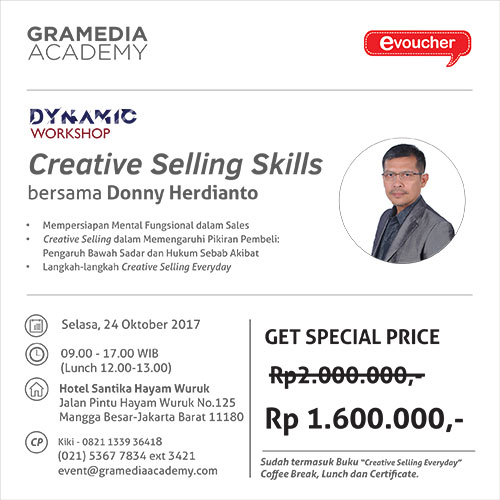 "Dynamic Workshop ""Creative Selling Skills"" bersama dengan Donny Herdianto"